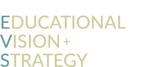 Educational Vision & Strategy
